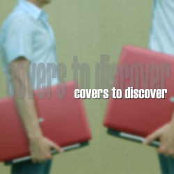 COVERS TO DISCOVER